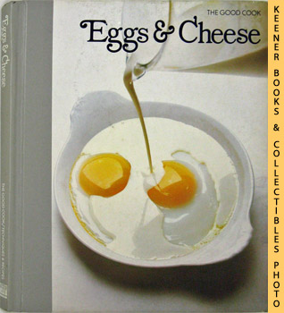 Image for Eggs & Cheese: The Good Cook Techniques & Recipes Series