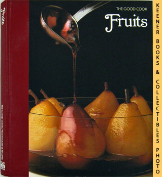 Image for Fruits: The Good Cook Techniques & Recipes Series