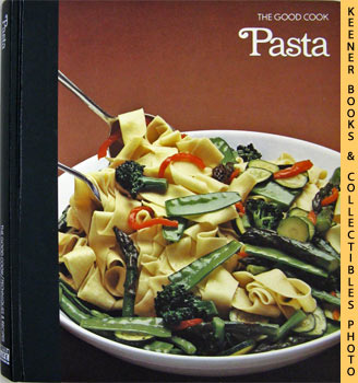 Image for Pasta: The Good Cook Techniques & Recipes Series