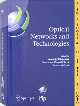 Image for Optical Networks And Technologies (IFIP TC6 / WG6.10 First Optical Networks & Technologies Conference - OpNeTec -, October 18-20, 2004, Pisa, Italy - IFIP - in Information and Communication Technology)