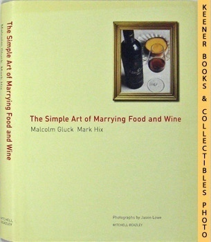 Image for The Simple Art Of Marrying Food And Wine