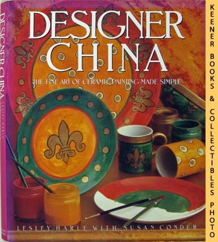 Image for Designer China (Hand Painting Ceramics To Decorate Your Home)