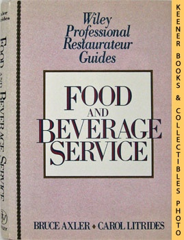 Image for Food and Beverage Service: Wiley Professional Restaurateur Guides Series
