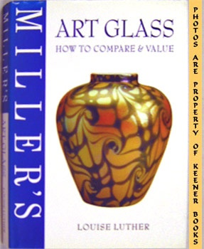 Image for Miller's Art Glass : How To Compare & Value