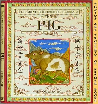 Image for Pig (The Chinese Horoscopes Library)