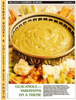 Image for McCall's Cooking School Recipe Card: Appetizers 15 - Guacamole Dip With Crisp Vegetables (Replacement McCall's Recipage or Recipe Card For 3-Ring Binders): McCall's Cooking School Cookbook Series