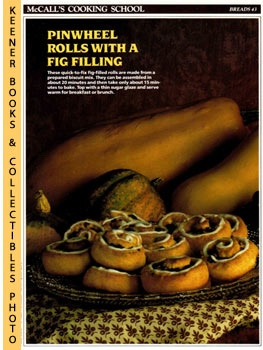 Image for McCall's Cooking School Recipe Card: Breads 43 - Fig Pinwheels (Replacement McCall's Recipage or Recipe Card For 3-Ring Binders): McCall's Cooking School Cookbook Series