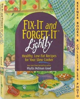 Image for Fix-It And Forget-It Lightly : Healthy, Low - Fat Recipes For Your Slow Cooker