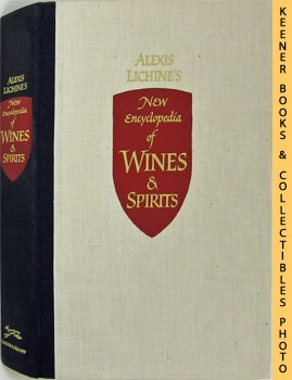 Image for Alexis Lichine's New Encyclopedia Of Wines & Spirits