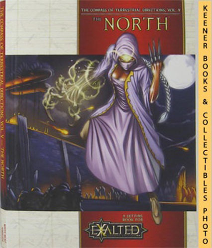 Image for The North: The Compass Of Terrestrial Directions, Vol. V (5): A Setting Book For Exalted, Second Edition Series