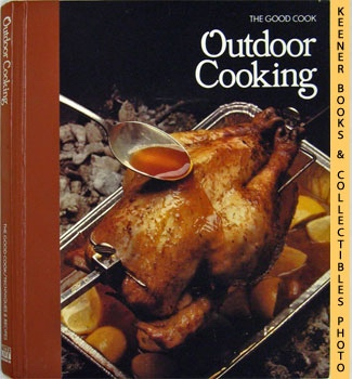 Image for Outdoor Cooking: The Good Cook Techniques & Recipes Series