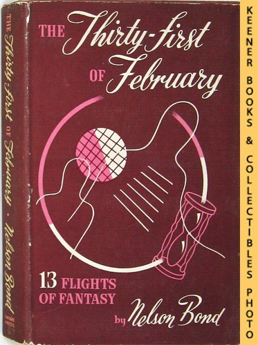Image for The Thirty-First Of February 13 Flights Of Fantasy