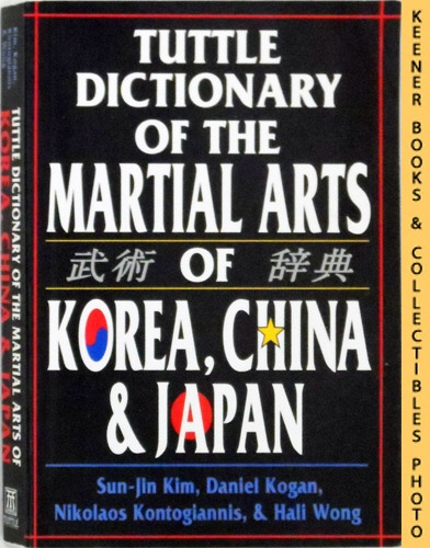 Image for Tuttle Dictionary Of The Martial Arts Of Korea, China & Japan