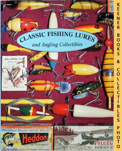 Image for Classic Fishing Lures And Angling Collectibles