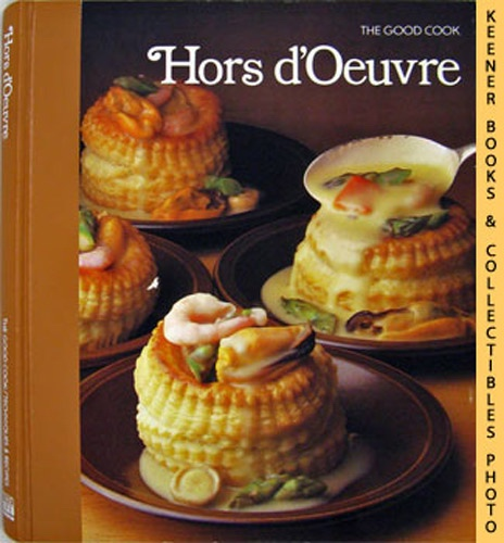 Image for Hors d'Oeuvre: The Good Cook Techniques & Recipes Series