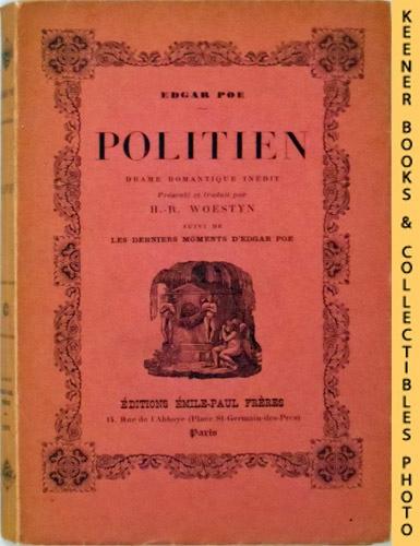 Image for Politien : Drame Romantique Inédit. Présenté et Traduit par H.-R. Woestyn, Suivi de: Les Derniers Moments d'Edgar Poe