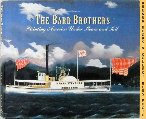 Image for The Bard Brothers : Painting America Under Steam and Sail