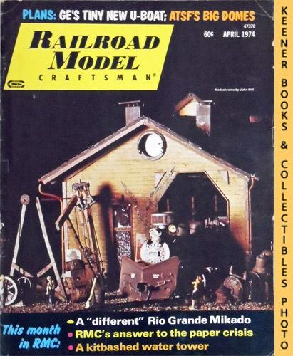 Image for Railroad Model Craftsman Magazine, April 1974 (Vol. 42, No. 11)