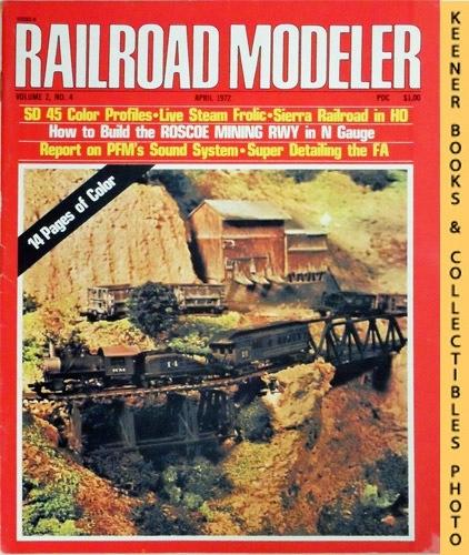 Image for Railroad Modeler Magazine, April 1972 (Vol. 2, No. 4)