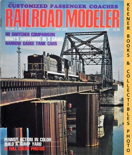 Image for Railroad Modeler Magazine, July 1972 (Vol. 2, No. 7)