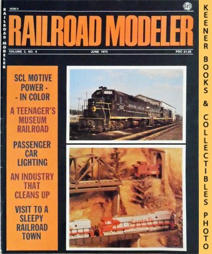 Image for Railroad Modeler Magazine, June 1973 (Vol. 3, No. 6)