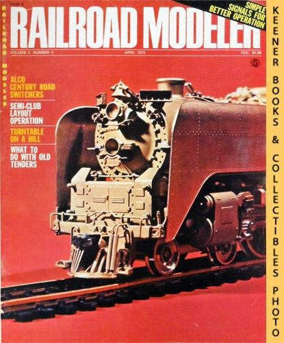 Image for Railroad Modeler Magazine, April 1975 (Vol. 5, No. 4)