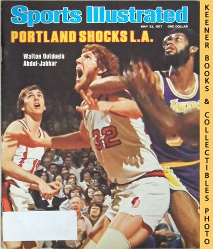 Image for Sports Illustrated Magazine, May 23, 1977 (Vol 46, No. 22) : Portland Shocks L.A. - Walton Outduels Abdul-Jabbar