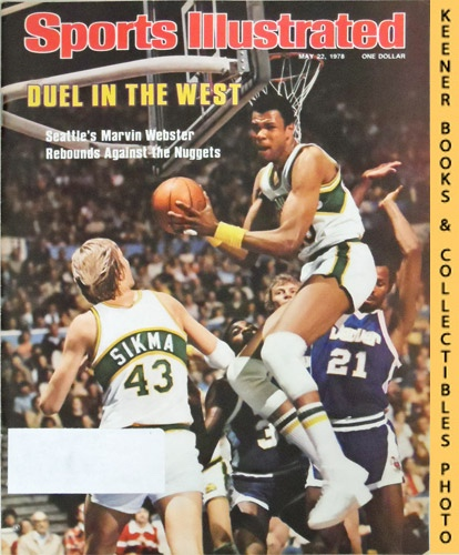 Image for Sports Illustrated Magazine, May 22, 1978 (Vol 48, No. 22) : Duel in the West - Seattle's Marvin Webster Rebounds Against the Nuggets