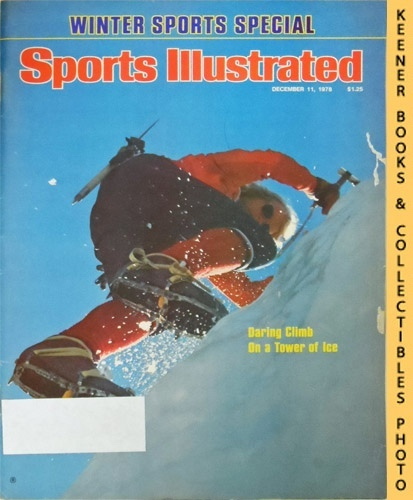 Image for Sports Illustrated Magazine, December 11, 1978 (Vol 49, No. 24) : Daring Climb On a Tower of Ice