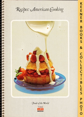 Image for Recipes: American Cooking: Foods Of The World Series