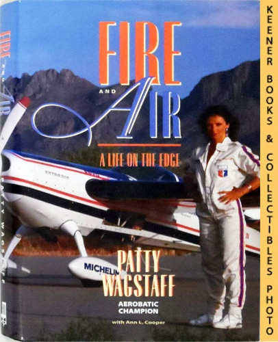 Image for Fire And Air : A Life On The Edge