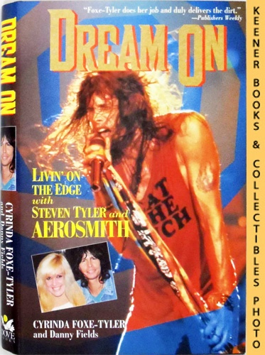 Image for Dream On : Livin' On The Edge With Steven Tyler And Aerosmith