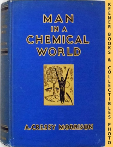 Image for Man In A Chemical World : The Service Of Chemical Industry