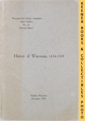Image for History Of Wisconsin 1634-1909