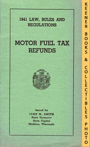 Image for Motor Fuel Tax Refunds: 1941 Law, Rules And Regulations