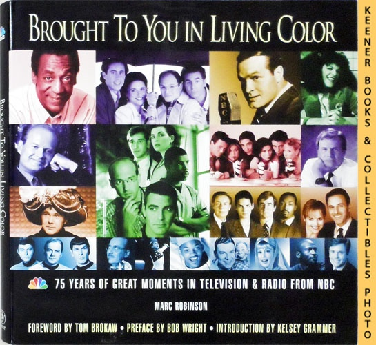 Image for Brought To You In Living Color -  75 Years of Great Moments in Television & Radio From NBC