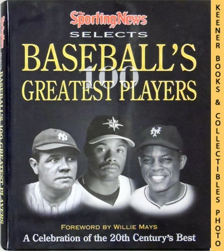 Image for The Sporting News Selects Baseball's Greatest Players : A Celebration of the 20th Century's Best