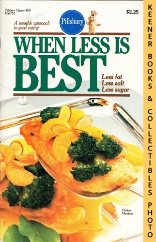 Image for Pillsbury Classics No. 60: When Less Is Best: Less Fat, Less Salt, Less Sugar: Pillsbury Classic Cookbooks Series