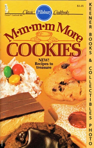 Image for Pillsbury Classic No. 80: M*m*m*m More Cookies: Pillsbury Classic Cookbooks Series