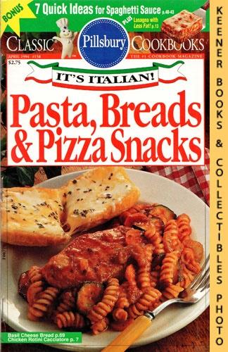 Image for Pillsbury Classic #158: Pasta, Breads & Pizza Snacks : It's Italian!: Pillsbury Classic Cookbooks Series