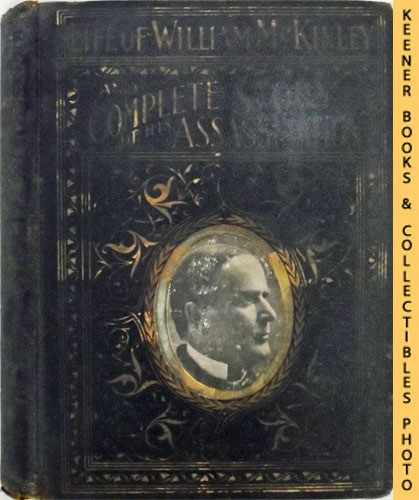 Image for Complete Life of William McKinley and Story of His Assassination