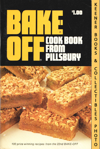 Image for Pillsbury's Bake Off Cook Book: Prize Winning Recipes From The 22nd Bake Off - 1971: Pillsbury Annual Bake-Off Contest Series