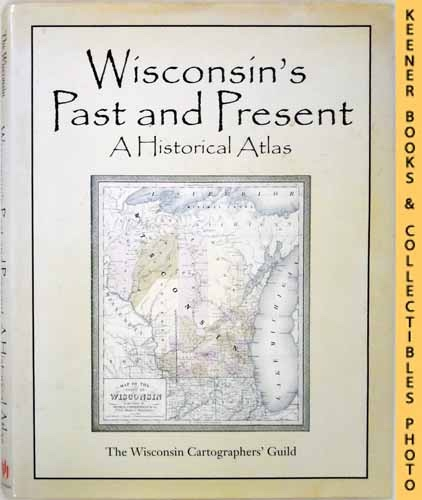 Image for Wisconsin's Past And Present : A Historical Atlas