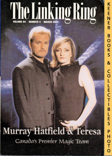 Image for The Linking Ring Magic Magazine, Volume 84, Number 3, March 2004 : Cover - Murray Hatfield & Teresa (Canada's Premier Magic Team)