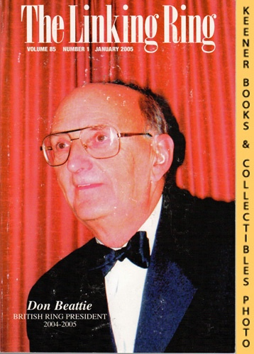 Image for The Linking Ring Magic Magazine, Volume 85, Number 1, January 2005 : Cover - Don Beattie (British Ring President 2004-2005)