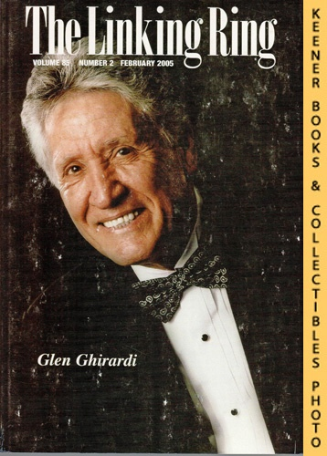 Image for The Linking Ring Magic Magazine, Volume 85, Number 2, February 2005 : Cover - Glen Ghirardi