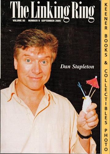 Image for The Linking Ring Magic Magazine, Volume 85, Number 9, September 2005 : Cover - Dan Stapleton