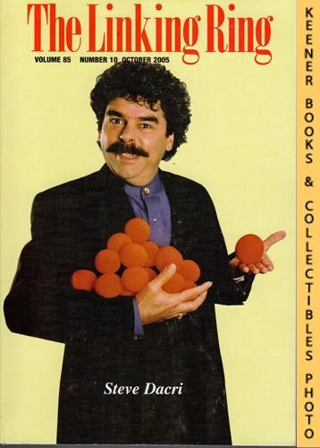 Image for The Linking Ring Magic Magazine, Volume 85, Number 10, October 2005 : Cover - Steve Dacri