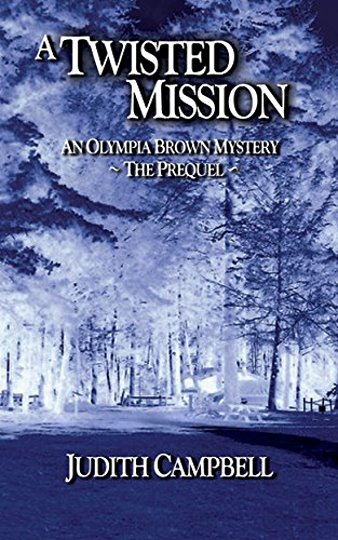 Image for Twisted Mission, a :  An Olympia Brown Mystery, the Prequel (Signed)