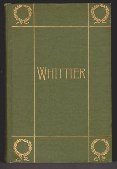 Image for Complete Poetical Works of John Greenleaf Whitter, the :  Household Edition with Illustrations, 1892